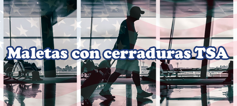 maletas cierre TSA estados unidos